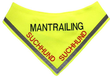 Mantrailer,Mantailing, Mantrailerhund, Mantrailer Halstuch, Suchhund, neongelbes Tuch