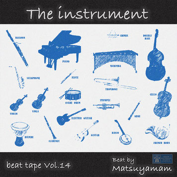 beat tape Vol.14 / The instrument - Beat by Matsuyama with AKAI MPC LIVE