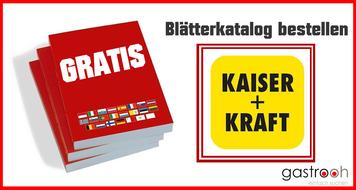 Katalog Kaiser und Kraft bestellen