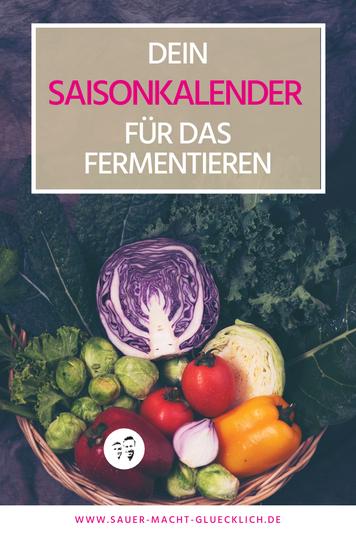 Fermentation Saisonkalender