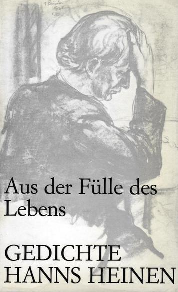 """Heinen, Hanns: """"Aus der Fülle des Lebens, Gedichte von Hanns Heinen"""", herausgegeben von Bettina Heinen-Ayech, Solingen, mit zahlreichen Illustrationen von Erwin Bowien, 1972"""