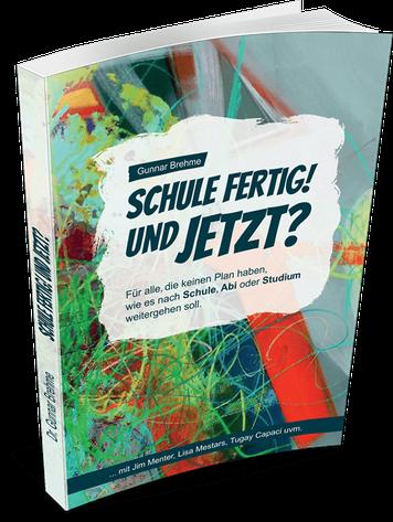 """Buchcover """"Schule Fertig! Und jetzt?"""""""