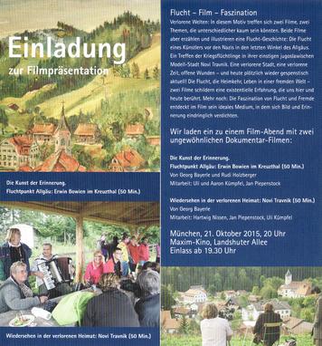 """Einladung zur Filmpremiere """"Fluchtpunkt im Allgäu, die Kunst der Erinnerung, Erwin Bowien im Kreuzthal"""" am 21.10.2015 im Maxim Kino in München"""