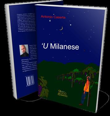 U Milanese, un romanzo di Antonio Caserta