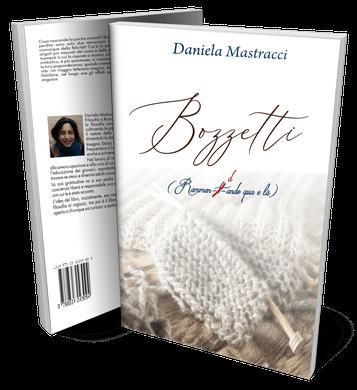 Bozzetti è il nuovo libro di Daniela Mastracci