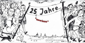 25 Jahre *sowieso*