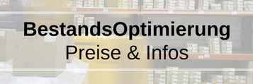 BestandsOptimierung Preise,Info: Dauerhafte Lösung für die BestandsOptimierung. LagerBestände dauerhaft optimieren, Fehlmengen vermeiden, Lieferfähigkeit sichern, Servicegrad festlegen, Überschüsse erkennen, optimalen Bestand kennen, ArtikelKlassifizieren
