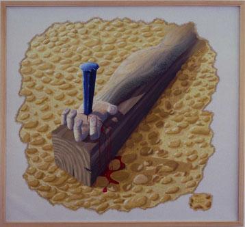 Bild:Der Nagel des Zimmermanns,Ölbild,Nagel,Arm,Holz,Hand,Blut,Steine,Boden,Zimmermann,Jesus,David Brandenberger,Biber,d-t-b.ch,