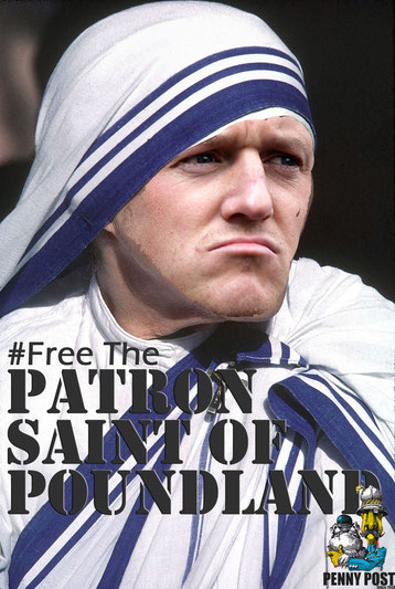 Tommy Robinson as Mother Teresa. 'Free the Patron Saint of Poundland.'
