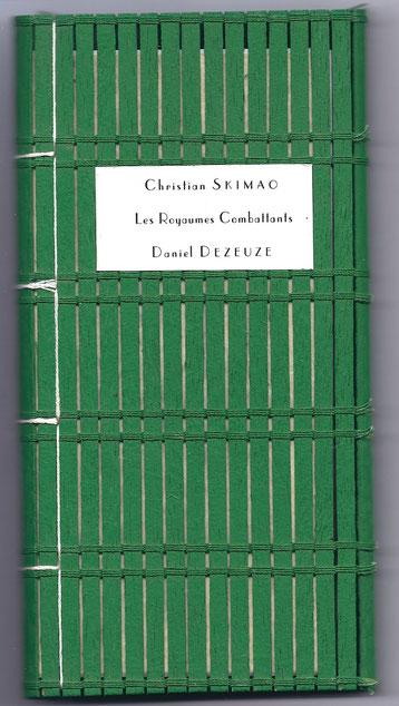Daniel DEZEUZE et Christian SKIMAO / LES ROYAUMES COMBATTANTS