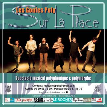 Plaquette de communication pour le spectacle Sur La Place du groupe vocal Les Goules Poly