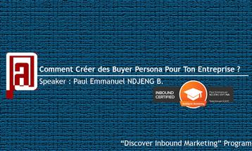 Comment créer des buyer persona pour ton entreprise ? @PEN, le stylo numérique, Paul Emmanuel NDJENG