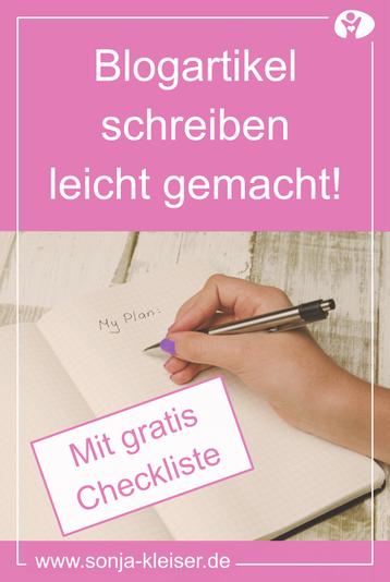 Blogartikel schreiben leicht gemacht! Mit gratis Checkliste - Sonja Kleiser Werbung & Design