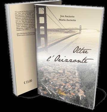Oltre l'Orizzonte, un romanzo di Joe e Maria Ascierto