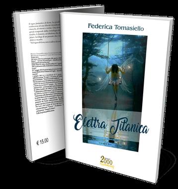 Elettra Titanica, un romanzo di Federica Tommasiello