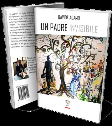 Un Padre invisibile, un romanzo di Davide Adamo