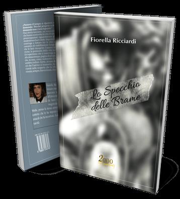 Lo specchio delle brame un romanzo di Fiorella Ricciardi