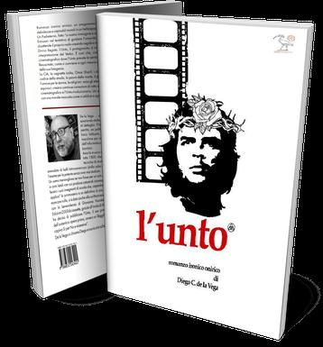 l'unto un romanzo di Diego C. de la Vega