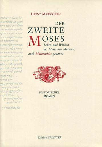 Der Zweite Moses Heinz Markstein