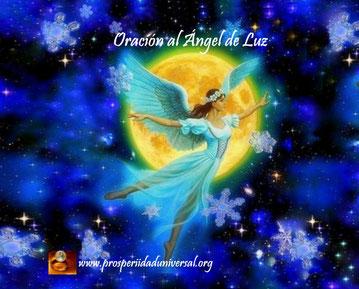 FLUYEN PALABRAS DE ÁNGELES -ORACIÓN AL ÁNGEL DE LUZ - PROSPERIDAD UNIVERSAL- www.prosperidaduniversal.org