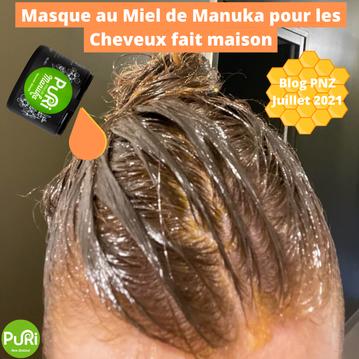 Masque au Miel de Manuka pour les cheveux fait maison - blog PNZ 07/21