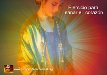 PENSAMIENTKS PODEROSOS PARA SANAR EL CORAZÓN -EJERCCICIO PARA SANAR EL CORAZÓN - PROSPERIDAD UNIVERSAL