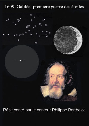 1609, Galilée première guerre des étoiles