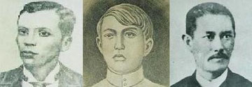 Andres Bonifacio, Emilio Jacinto and Graciano Lopez Jaena