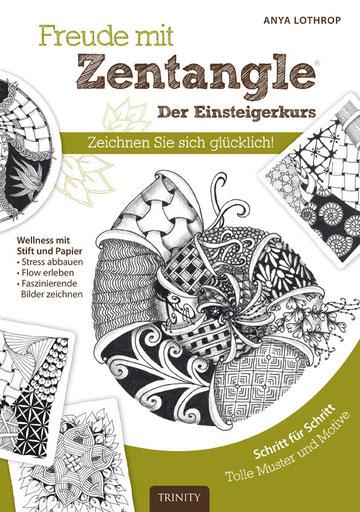© Anya Lothrop, Freude mit Zentangle®. Der Einsteigerkurs, Trinity Verlag 2014