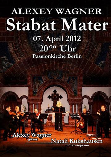 Stabat Mater von Alexey Wagner - Natali Kukshausen mit einem Quintett live aus der Passionskirche Berlin vom 07.April 2012