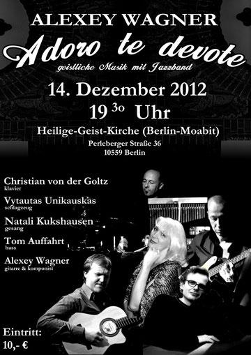 Adoro te devote von Alexey Wagner - Natali Kukshausen und Jazzband live aus der Heilige-Geist-Kirche vom 14.Dezember 2012