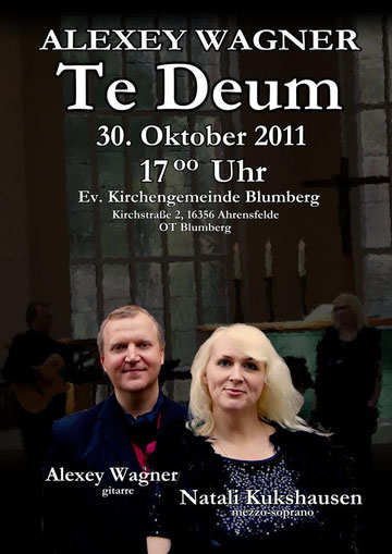 Te Deum von Alexey Wagner - Natali Kukshausen und Alexey Wagner live aus der Ev. Kirchengemeinde Blumenberg vom 30.Oktober 2011