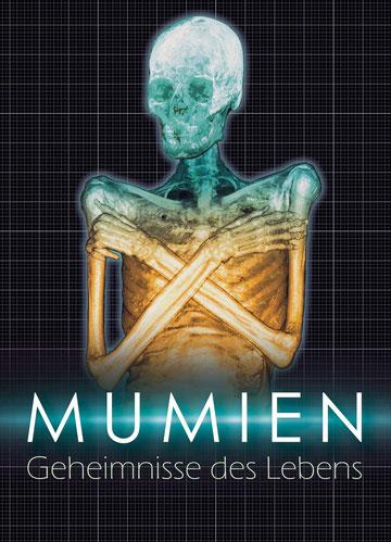 Plakat Mumien - Geheimnisse des Lebens. German Mummy Project