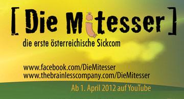 galerie time präseniert Die Mitesser - die erste österreichische Sickcom ab 1.April auf YouTube