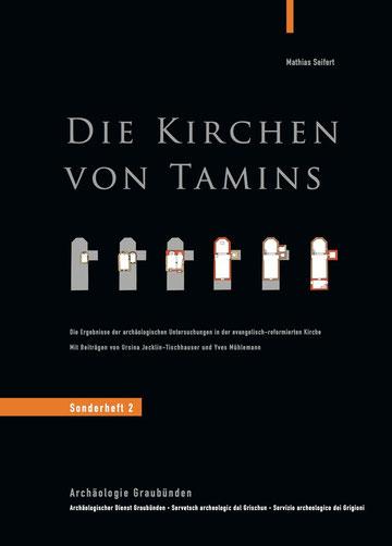 Archäologischer Dienst Graubünden, Sonderheft 2: Die Kirchen von Tamins, Mathias Seifert