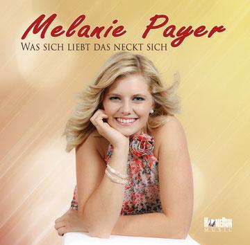 Melanie Payer - Was sich liebt das neckt sich