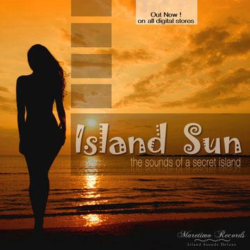 Island Sun - The Sounds Of A Secret Island