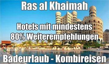 Rundreise Arabien Ras al Khaimah Dubai Oman mit Flug, Ras al Khaimah last minute Reisen mit Emirates ins Luxushotel