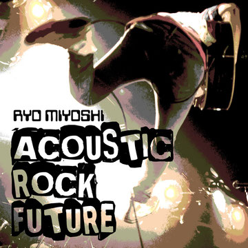 ACOUSTIC ROCK FUTURE