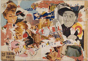 """Mimmo Rotella """"Chi va,,,ci viene"""", 1962, Décollage, 100 x 142,5 cm"""
