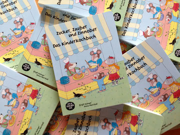 Zucker, Zauber und Zinnober. Das Kinderkochbuch. Birgit Kulmer, Anna Marshall