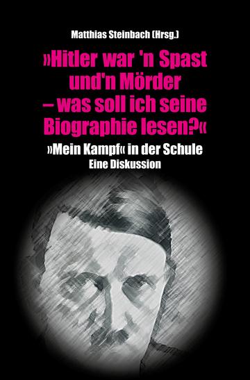 Hitler war'n Spast und'n Mörder Cover Matthias Steinbach