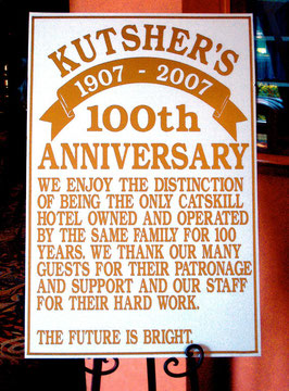 Kutsher's 100th Anniversary Sign from 2007