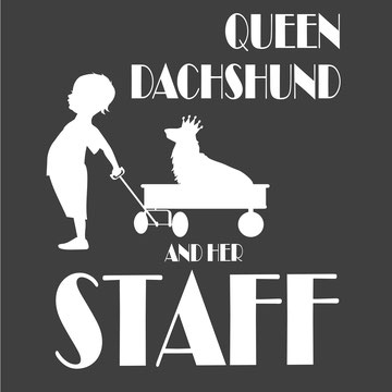 Queen dachshund and her staff longhaired