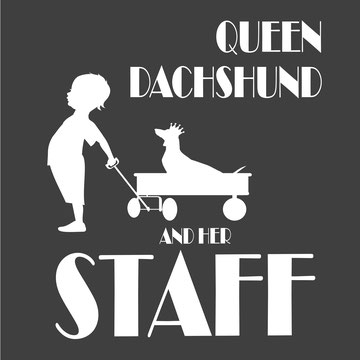 Queen dachshund and her staff shorthaired