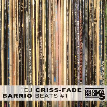 """DJ Criss-Fade - Barrio Beats 1 (2014)"""
