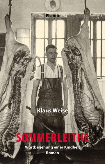 Das Bild zeigt das Cover von Sommerleithe von Klaus Weise mit einer Szene im Schlachthaus.
