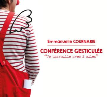 Emmanuelle Cournarie - Je travaille avec 2 ailes