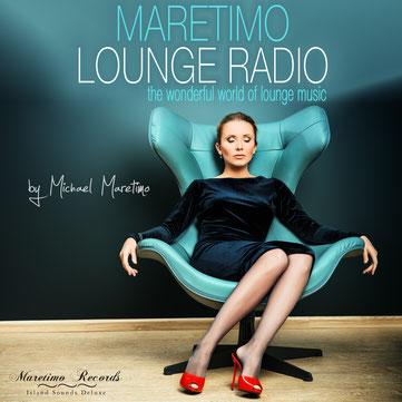 Maretimo Lounge Radio - DJ Maretimo - Maretimo Records