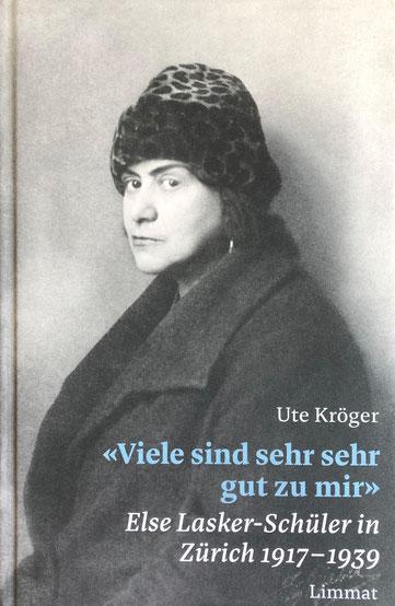 Eine Buchempfehlung: Else Lasker-Schüler in Zürich von Ute Kröger